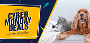 Super sale on pet supplies on Cyber Monday